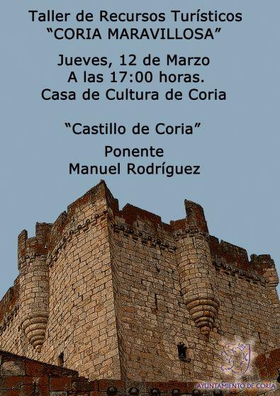El Taller de Recursos Turísticos dará conocer más detalles del Castillo de Coria